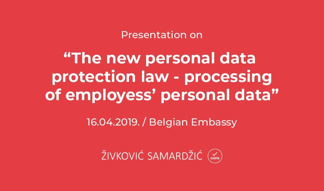 "Event: Presentation on ""The new Personal Data Protection Law – processing of employees' personal data"""