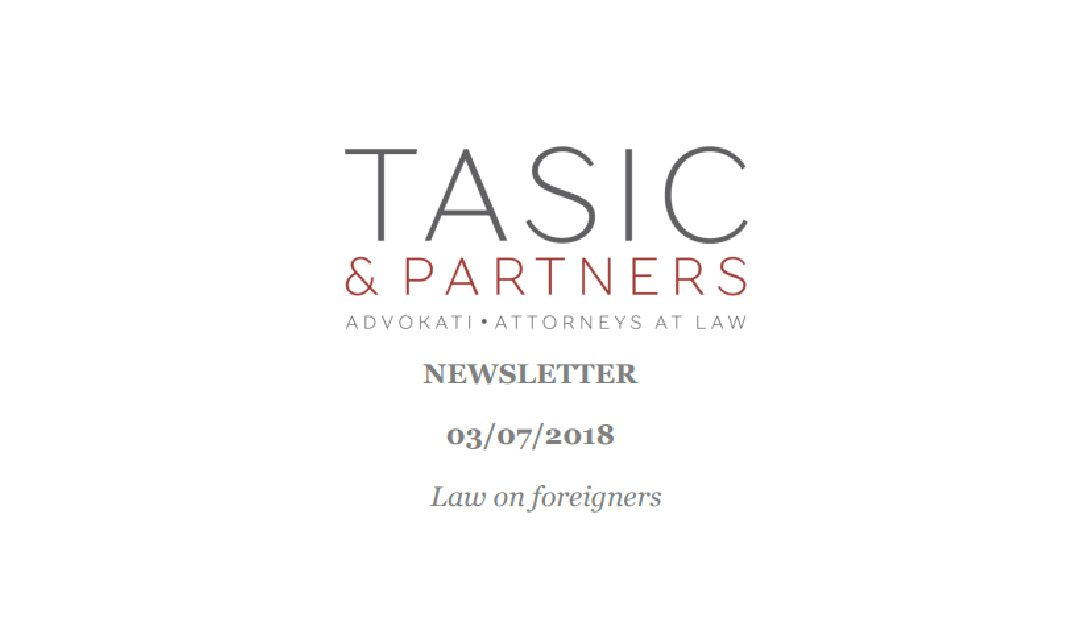 TASIC & Partners informs on the new law on foreigners